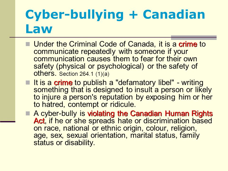 Cyber-bullying + Canadian Law