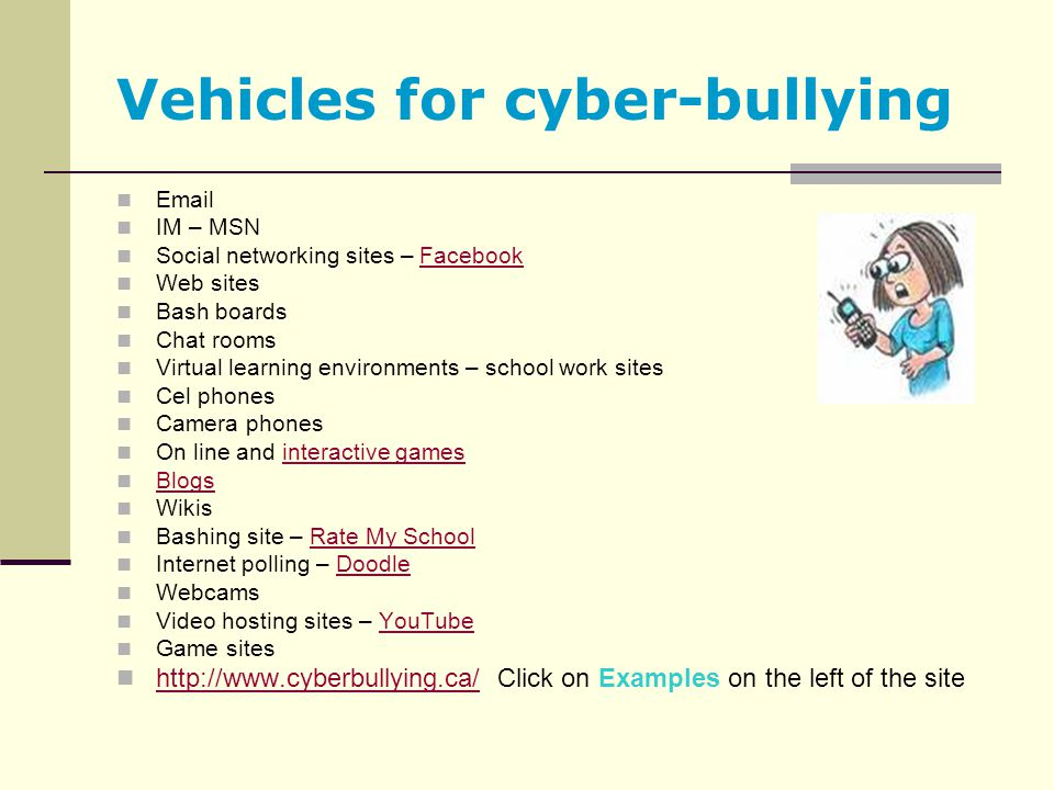 Vehicles for cyber-bullying