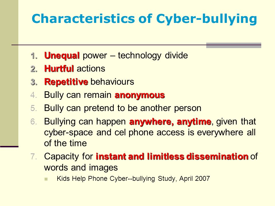 Characteristics of Cyber-bullying