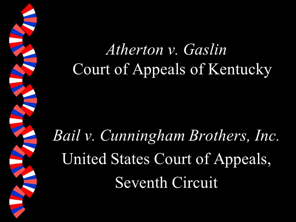 Atherton v. Gaslin Court of Appeals of Kentucky