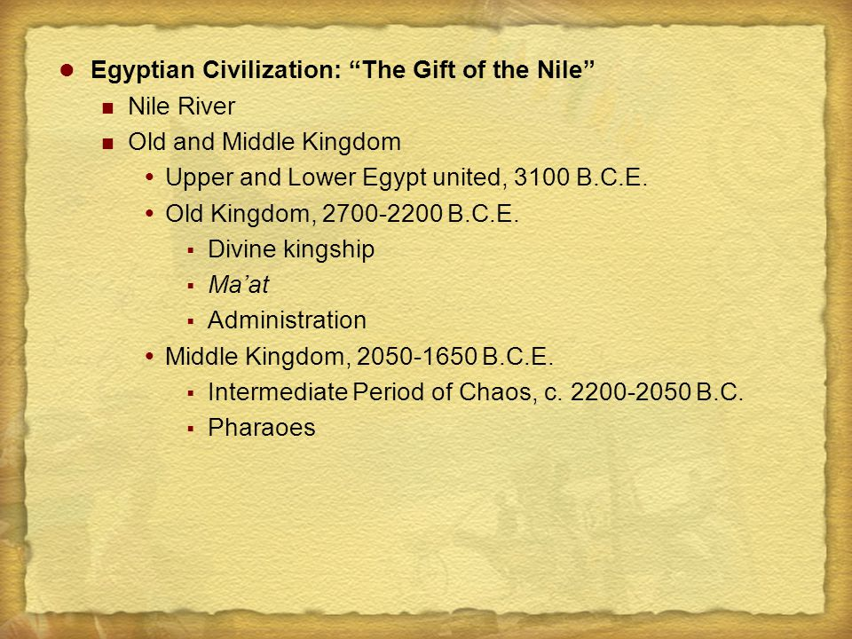 Egyptian Civilization: The Gift of the Nile
