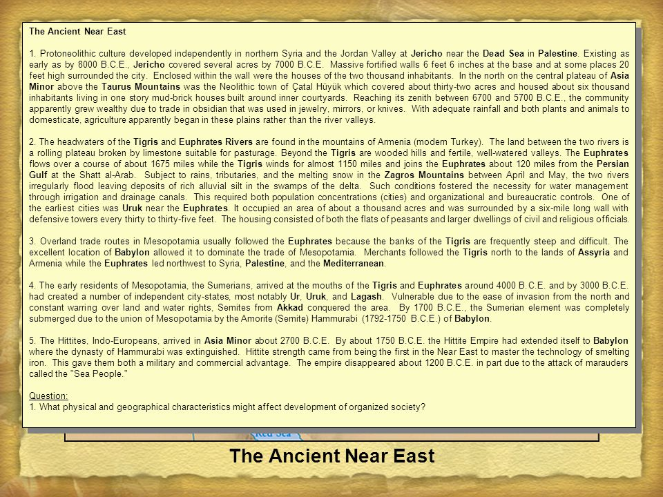 The Ancient Near East The Ancient Near East