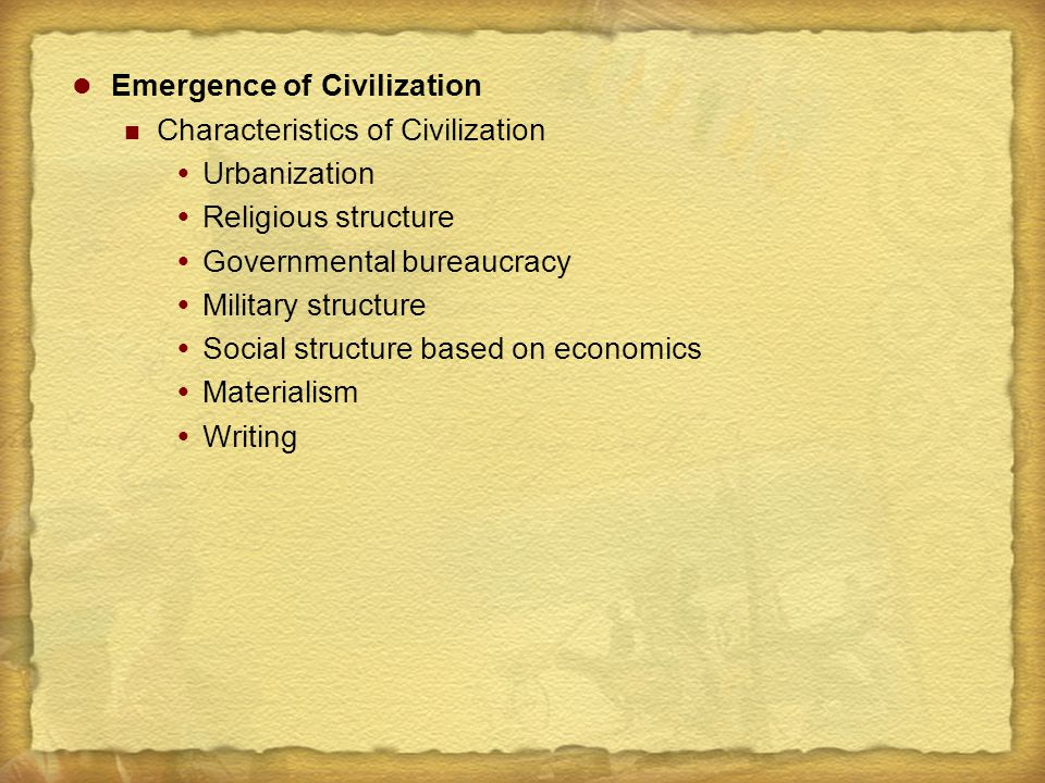 Emergence of Civilization
