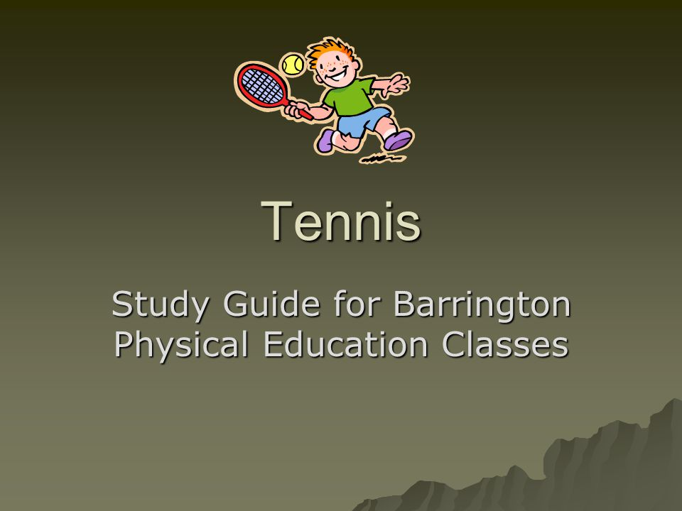 Study Guide for Barrington Physical Education Classes