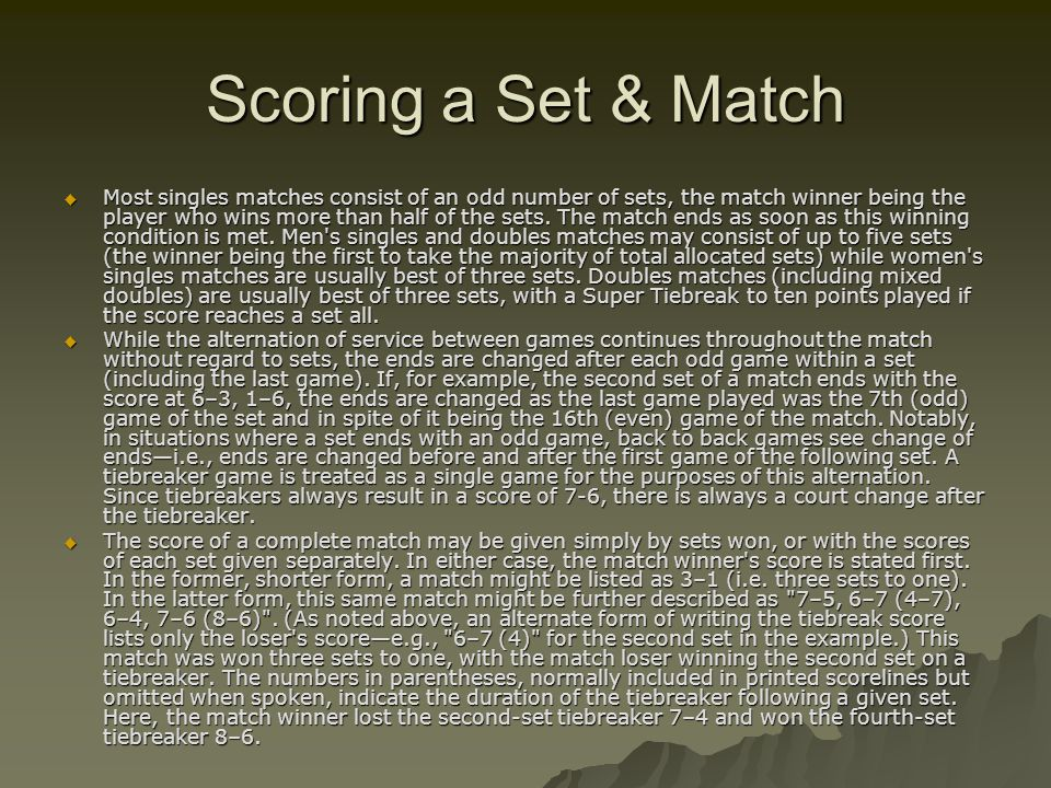 Scoring a Set & Match