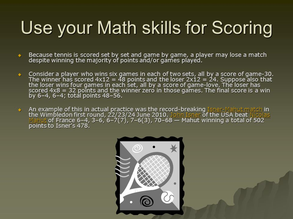 Use your Math skills for Scoring
