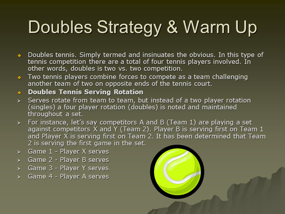 Doubles Strategy & Warm Up