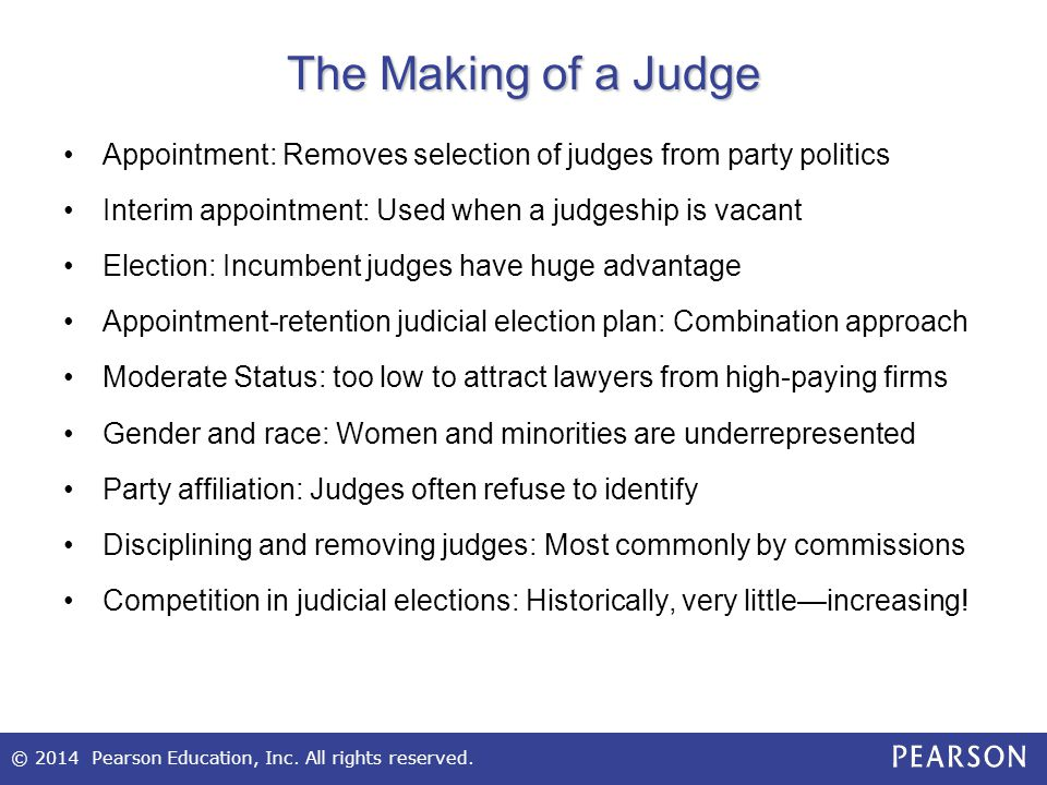 The Making of a Judge Appointment: Removes selection of judges from party politics. Interim appointment: Used when a judgeship is vacant.