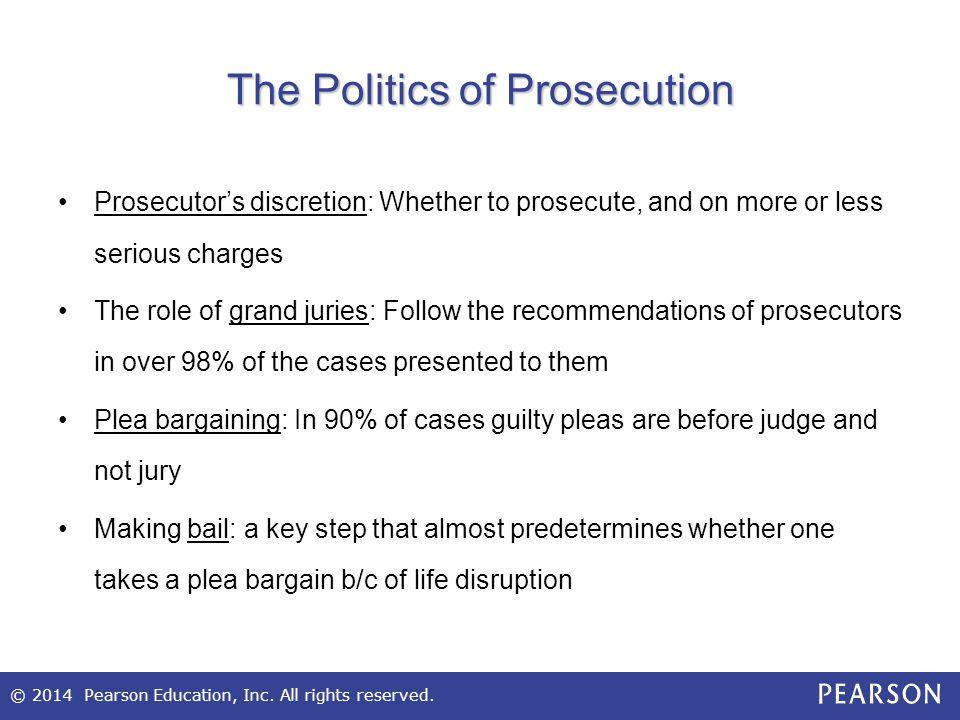 The Politics of Prosecution