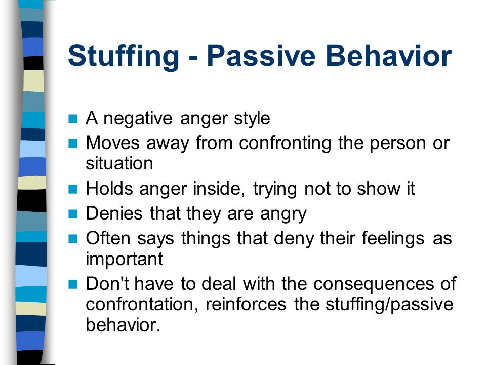 Stuffing - Passive Behavior