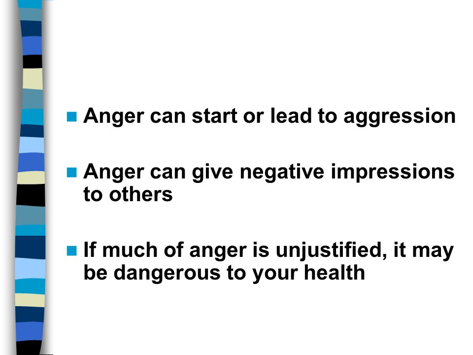 Anger can start or lead to aggression