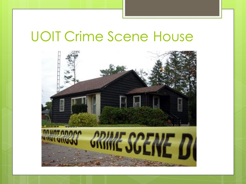 UOIT Crime Scene House