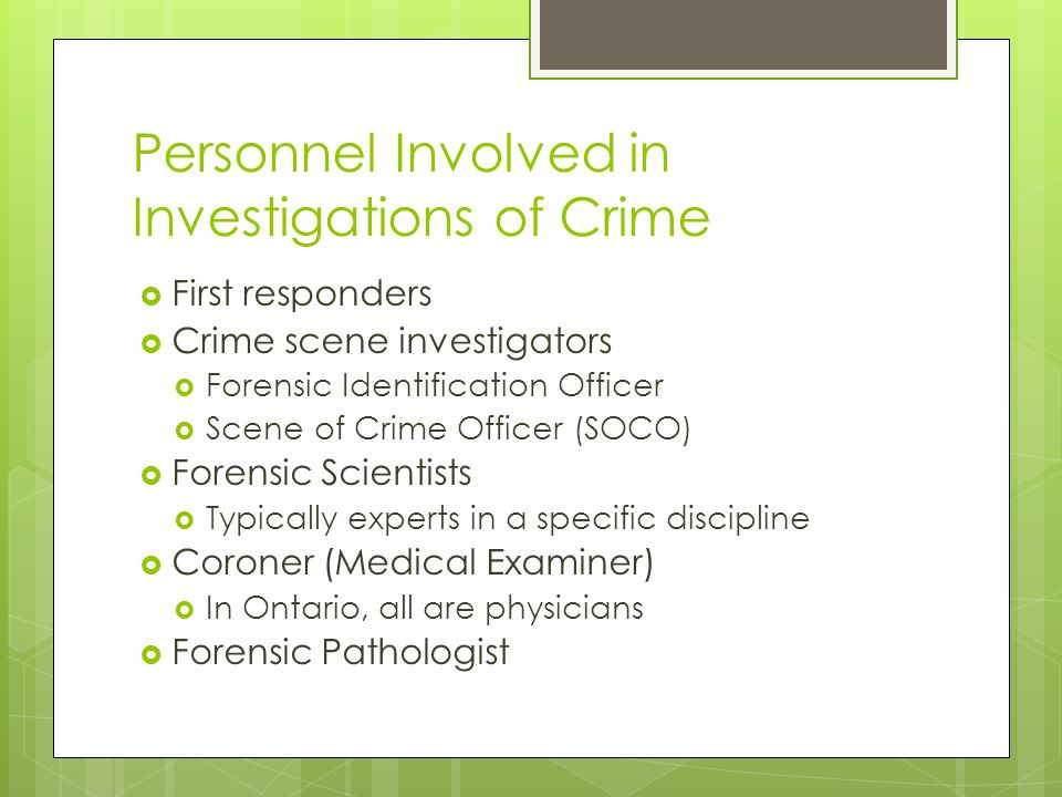 Personnel Involved in Investigations of Crime
