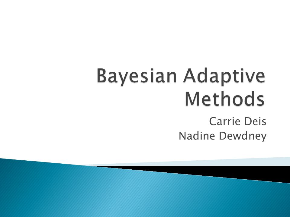 Bayesian Adaptive Methods