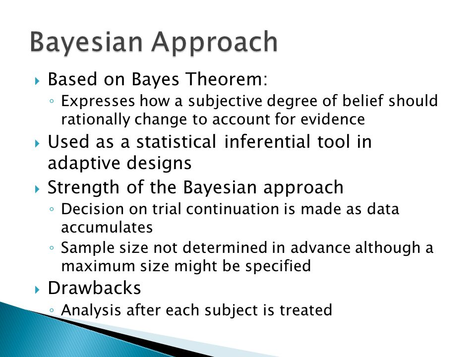 Bayesian Approach Based on Bayes Theorem: