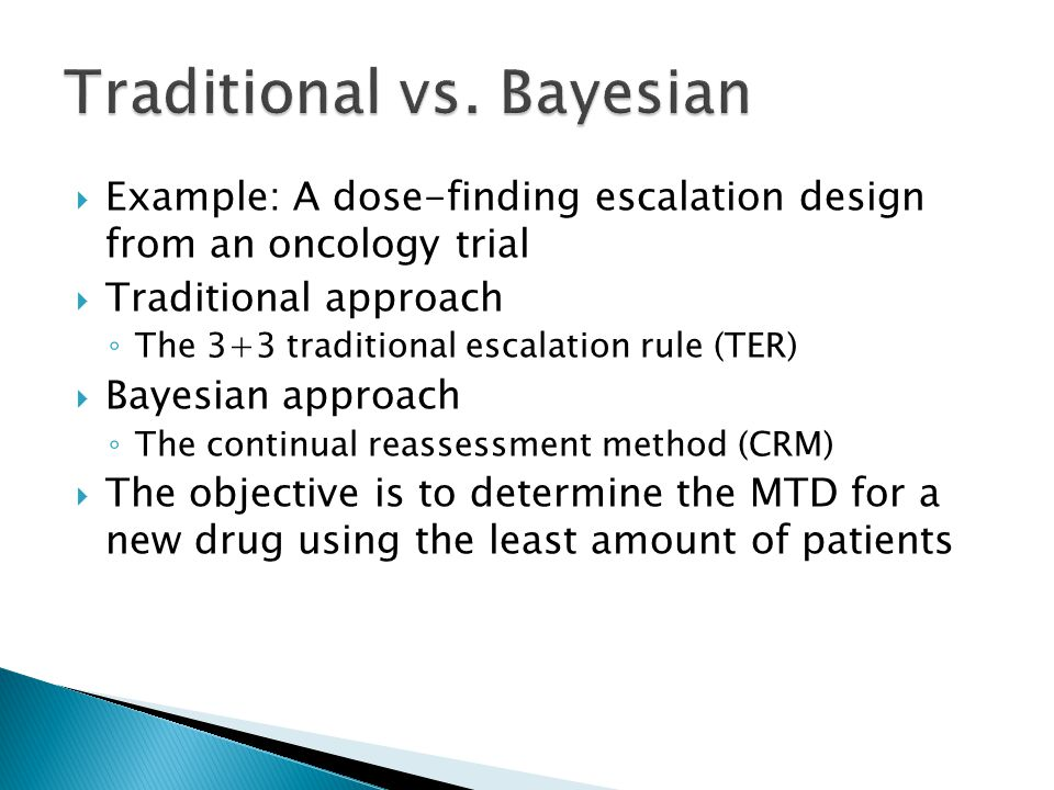 Traditional vs. Bayesian