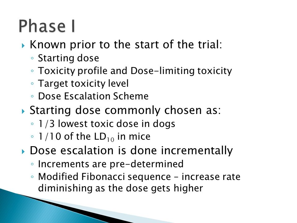Phase I Known prior to the start of the trial: