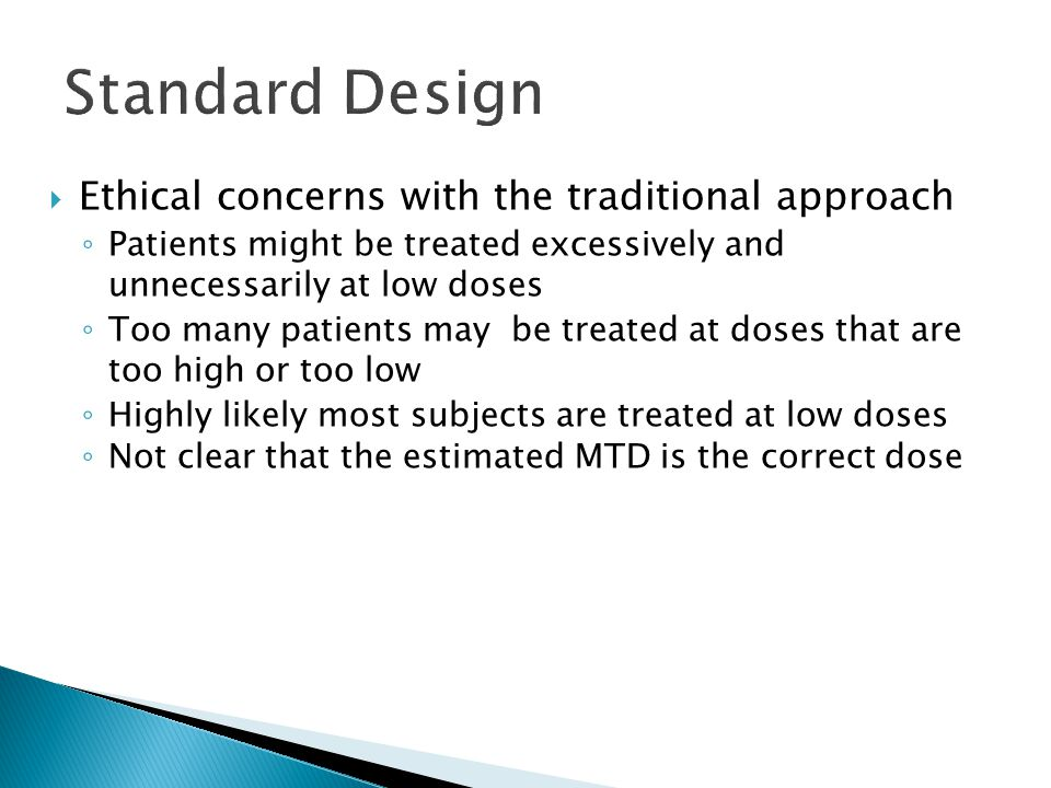 Standard Design Ethical concerns with the traditional approach