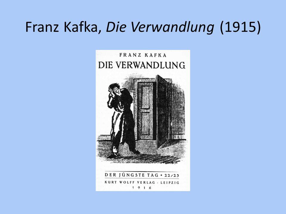 Franz Kafka, Die Verwandlung (1915)