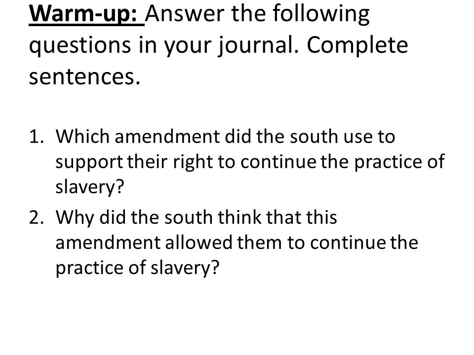 Warm-up: Answer the following questions in your journal