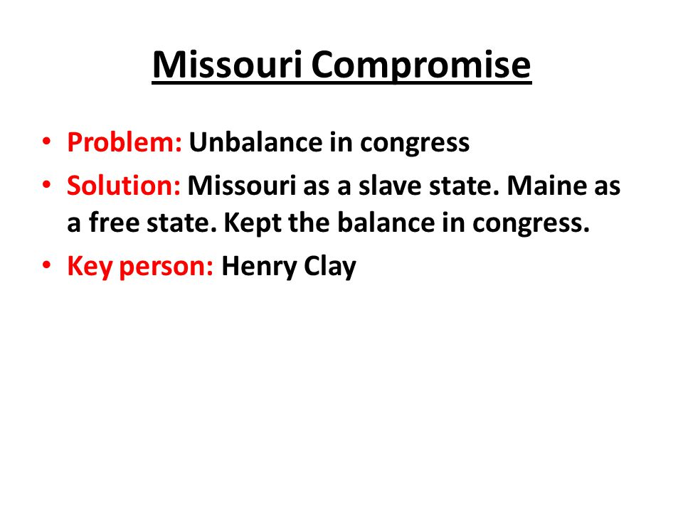 Missouri Compromise Problem: Unbalance in congress