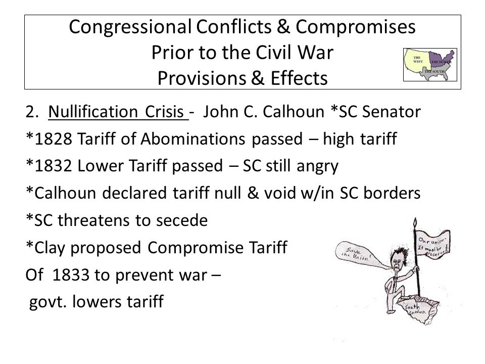 Congressional Conflicts & Compromises Prior to the Civil War Provisions & Effects