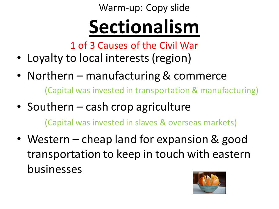 Sectionalism a cause of the civil war