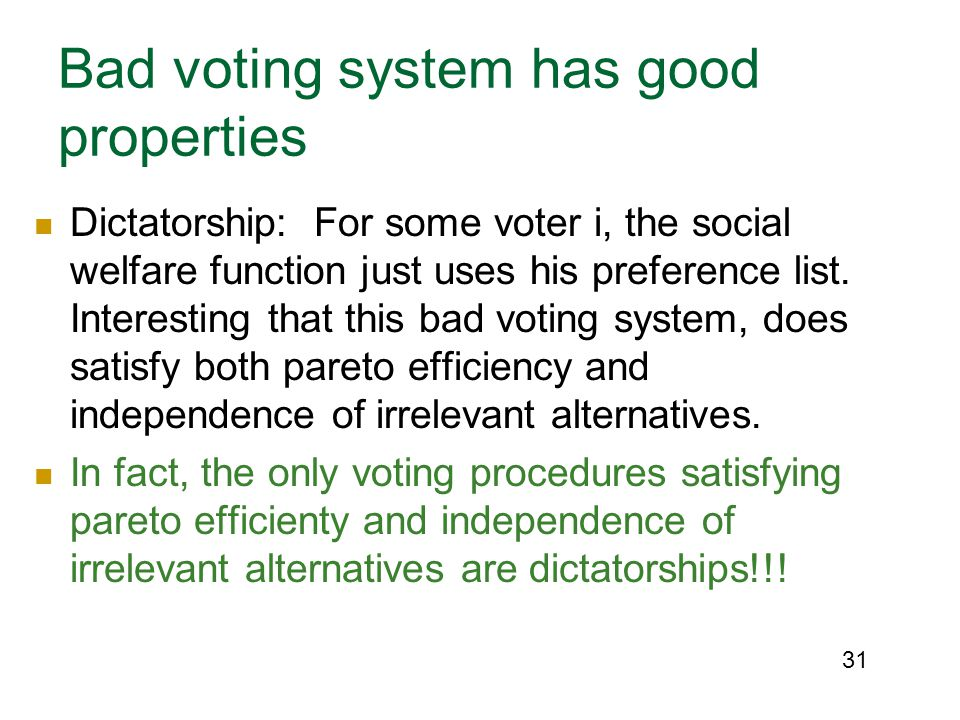 Bad voting system has good properties