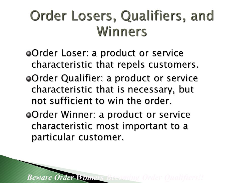 Order Losers, Qualifiers, and Winners