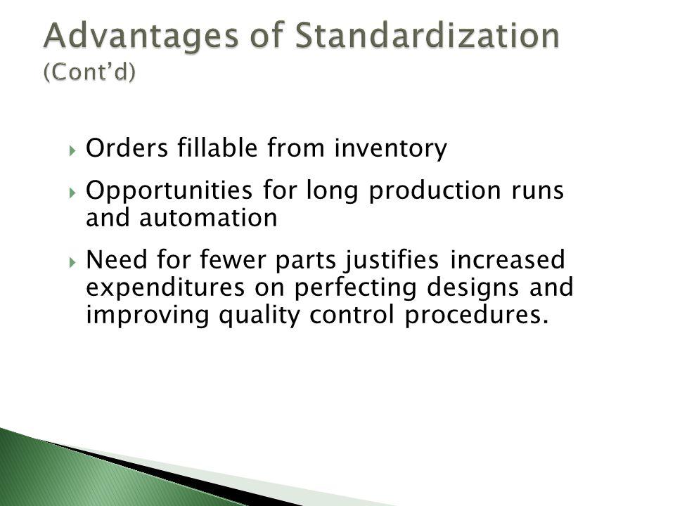 Advantages of Standardization (Cont'd)