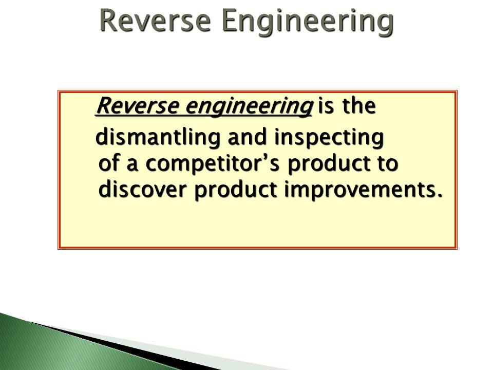 Reverse Engineering Reverse engineering is the