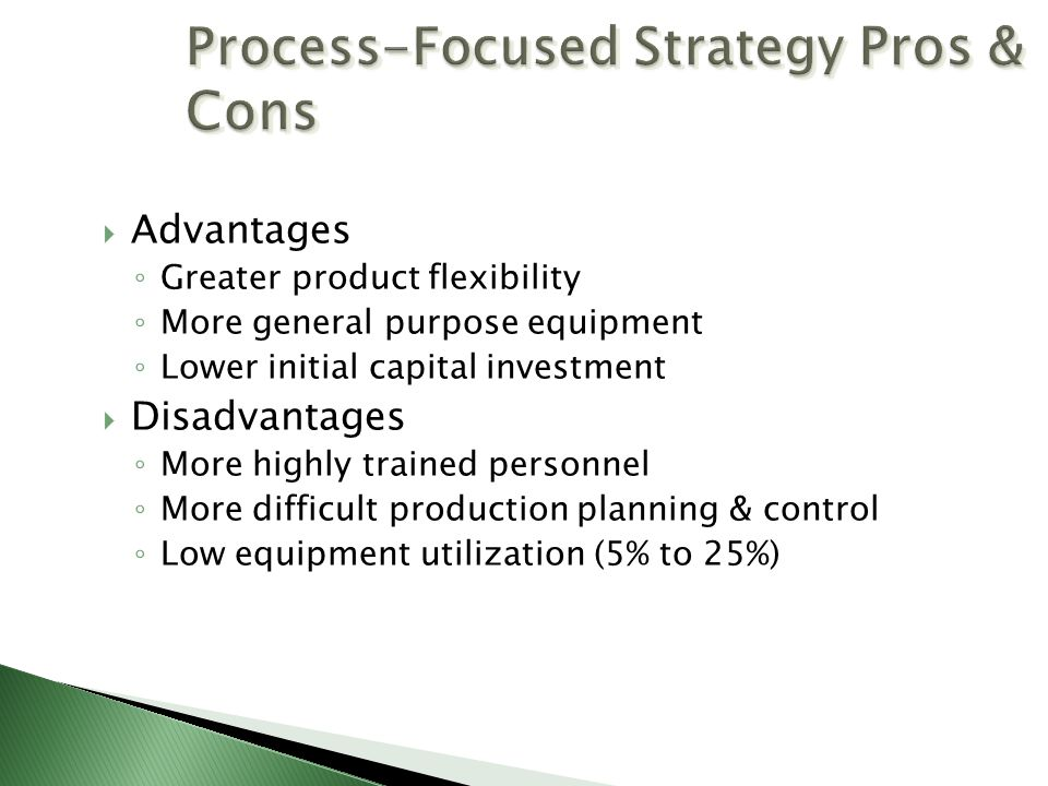 Process-Focused Strategy Pros & Cons