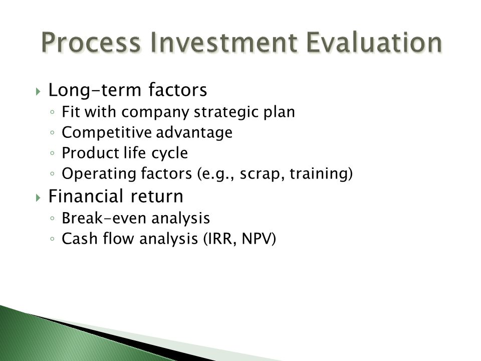 Process Investment Evaluation