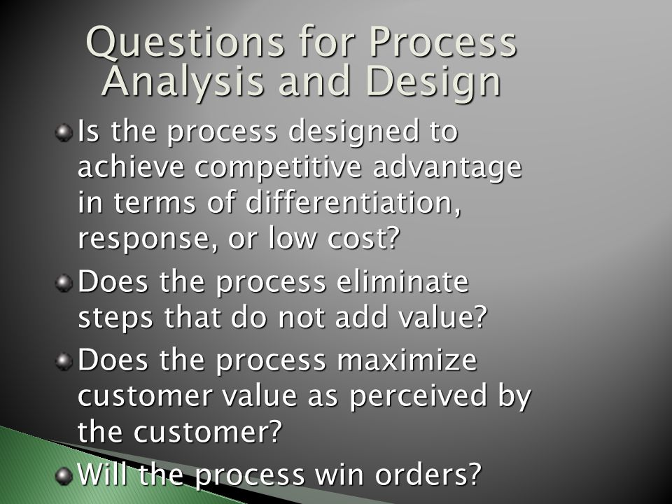 Questions for Process Analysis and Design