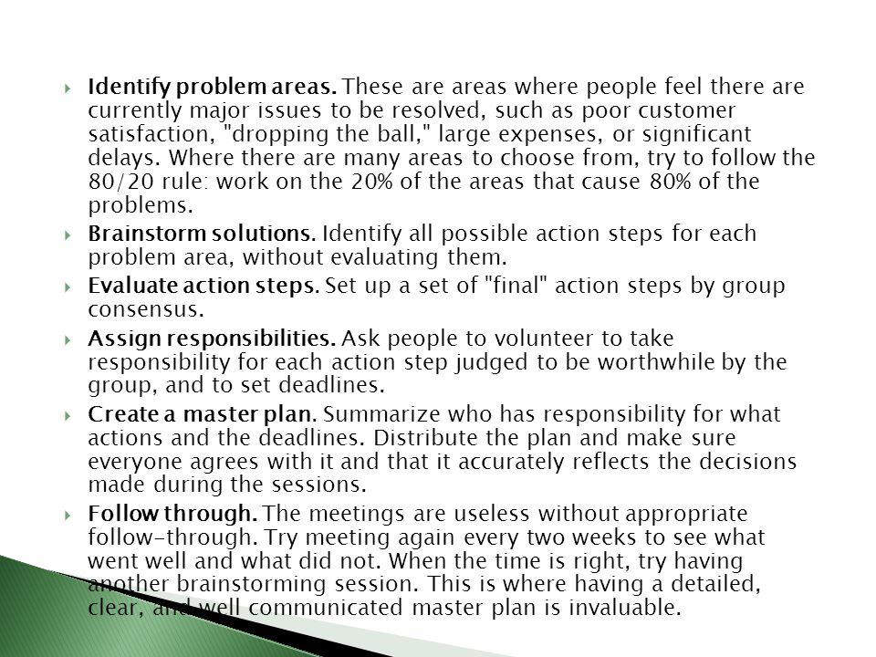Identify problem areas