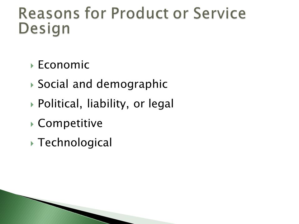 Reasons for Product or Service Design