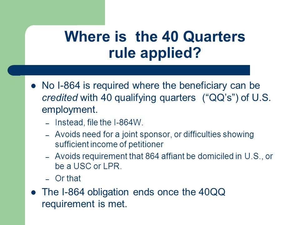 Where is the 40 Quarters rule applied