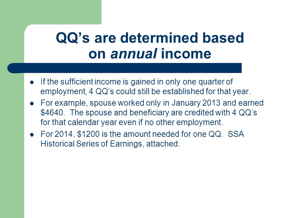 QQ's are determined based on annual income