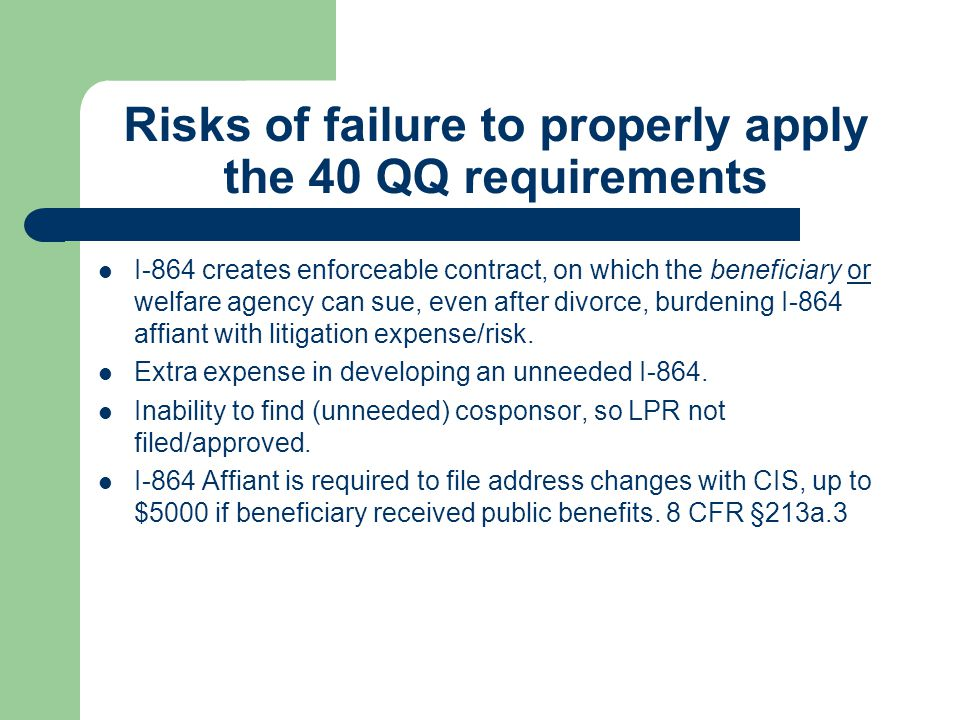 Risks of failure to properly apply the 40 QQ requirements