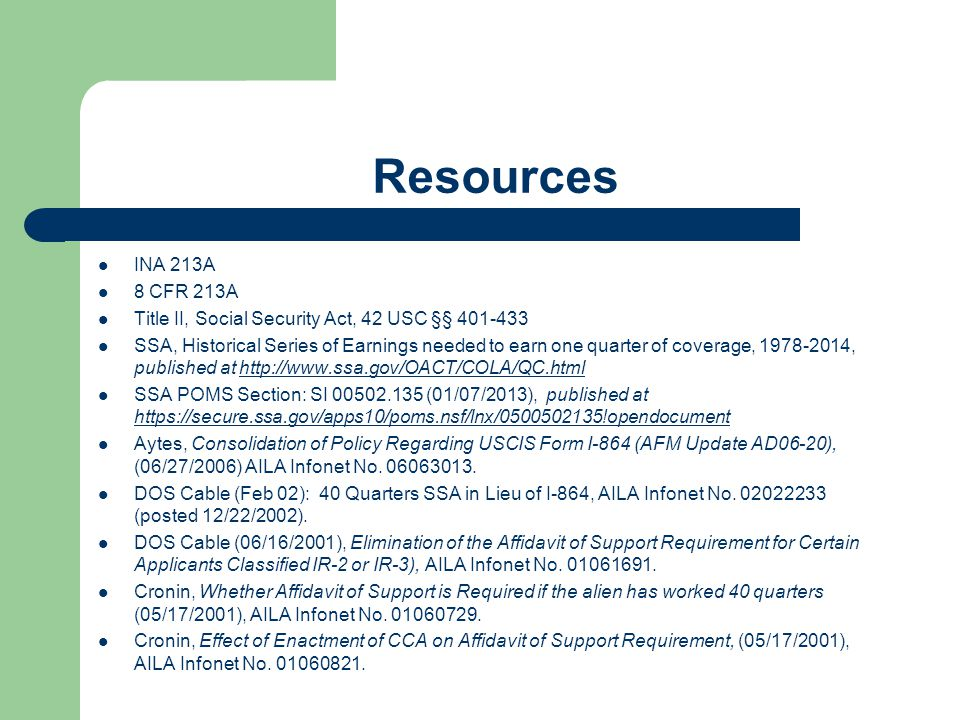 Resources INA 213A. 8 CFR 213A. Title II, Social Security Act, 42 USC §§ 401-433.