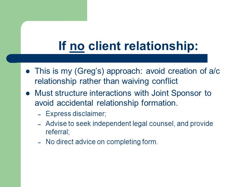 If no client relationship: