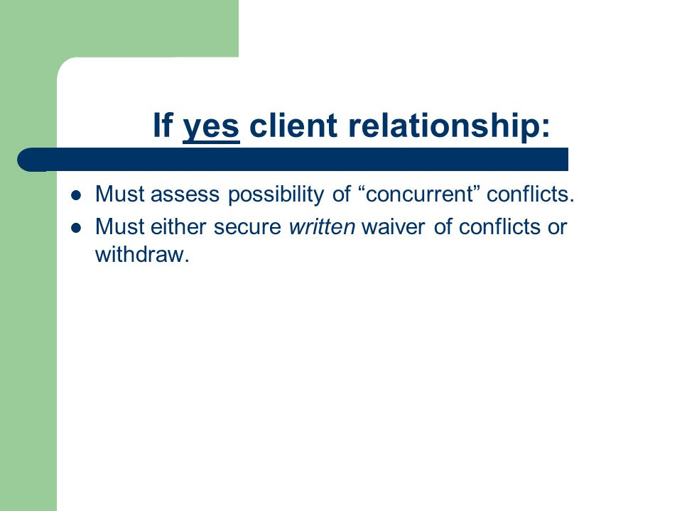 If yes client relationship: