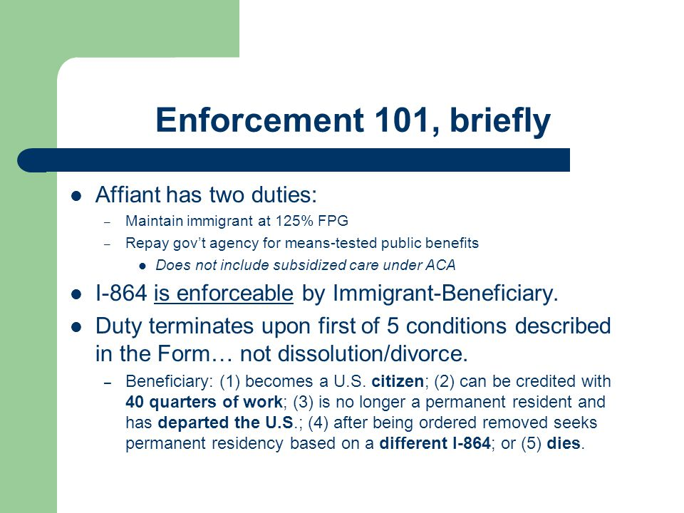 Enforcement 101, briefly Affiant has two duties: