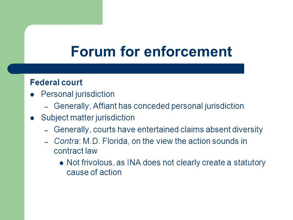 Forum for enforcement Federal court Personal jurisdiction