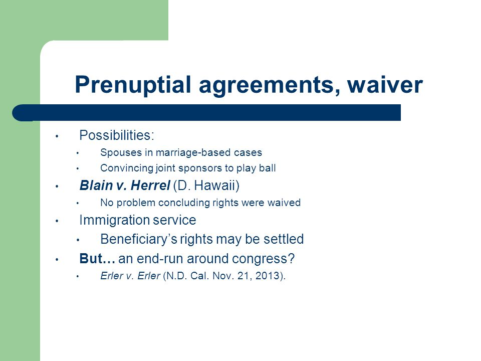 Prenuptial agreements, waiver