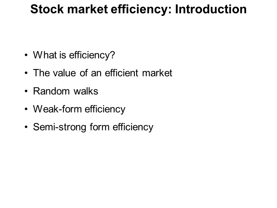 Stock market efficiency: Introduction
