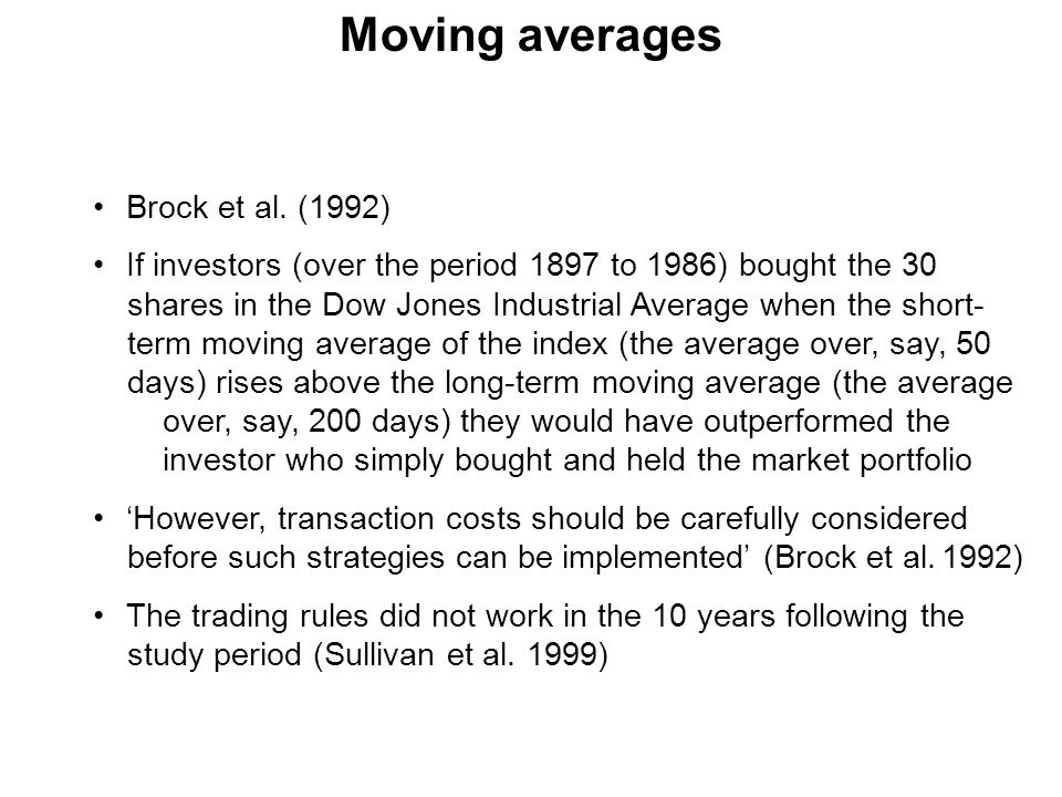 Moving averages Brock et al. (1992)