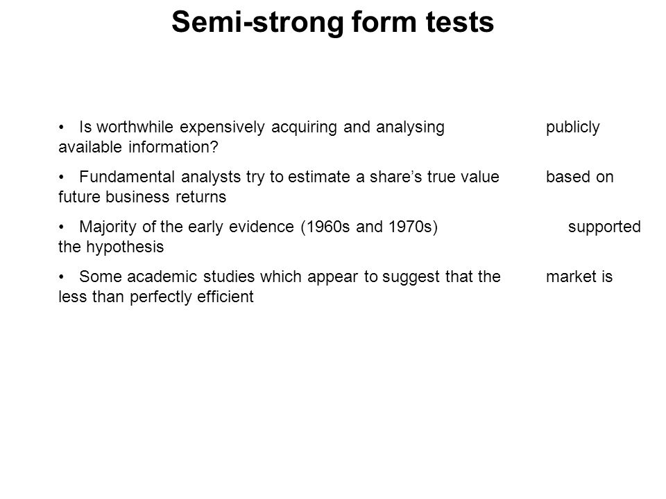 Semi-strong form tests