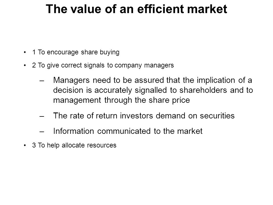 The value of an efficient market