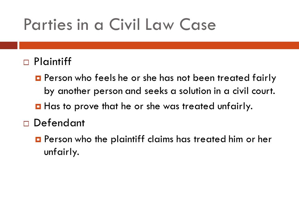 Parties in a Civil Law Case